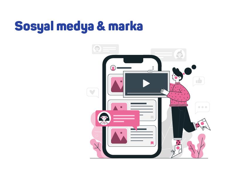 Sosyal medya & marka